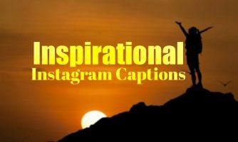 100+ Best Positive Inspirational Instagram Captions