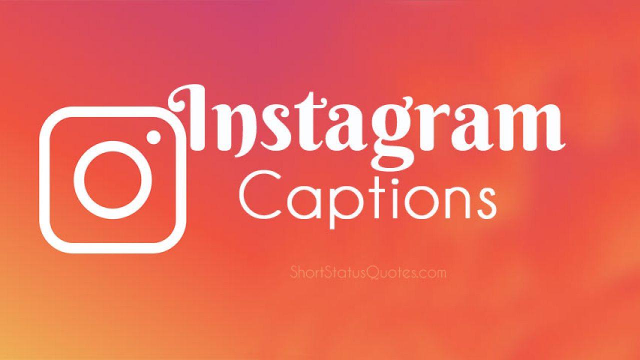 250+ Instagram Captions - Best Captions for Instagram