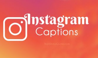 250+ Instagram Captions – Best Captions for Instagram