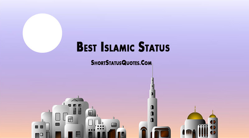 Image of: Death Short Status Quotes Islamic Status Short Islamic Quotes For Whatsapp Facebook