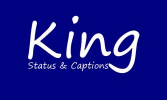 100 King Status and King Captions in English