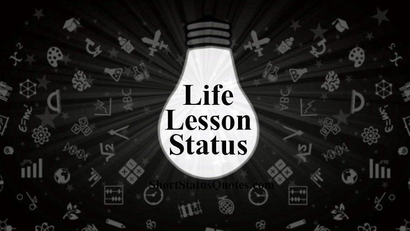 Life Lesson Status