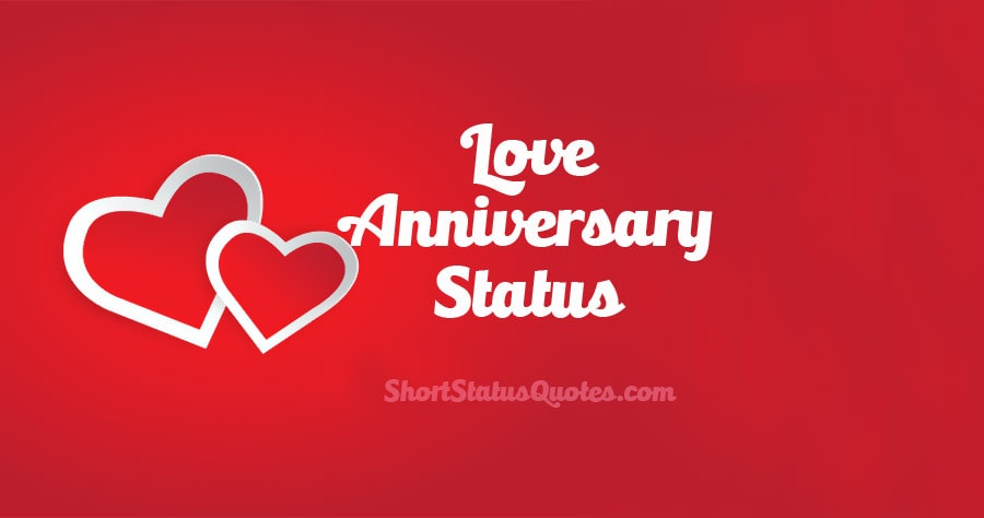Love Anniversary Status Captions And Messages