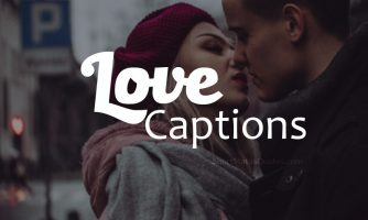 180+ Love Captions : Sweet and Romantic Love Caption [2019]