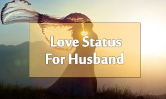 Love Status For Husband – Romantic Messages and Quotes