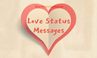 Love Status Messages – Best Love Status Ever