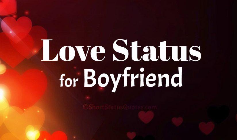 150 Love Status For Boyfriend Sweet Cute Romantic