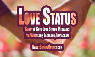 350+ [Best] Love Status – Romantic Love Status & Quotes (July 2019)
