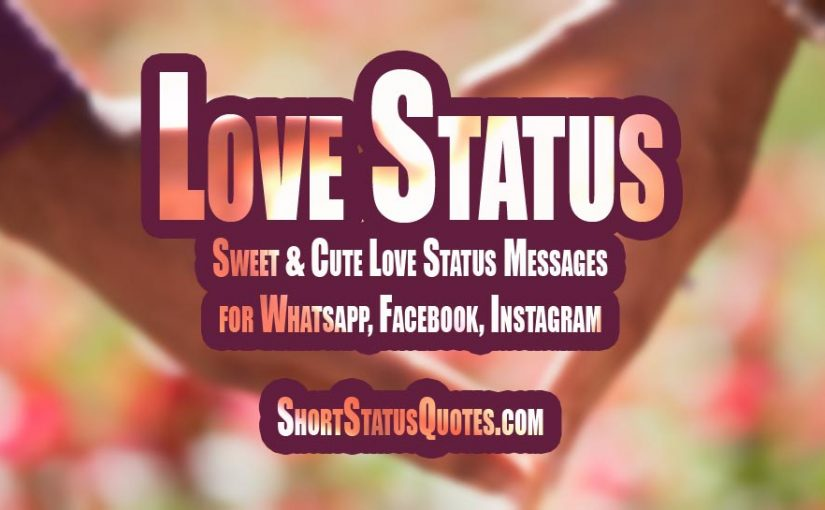Love Status Best Cute And Romantic Love Status