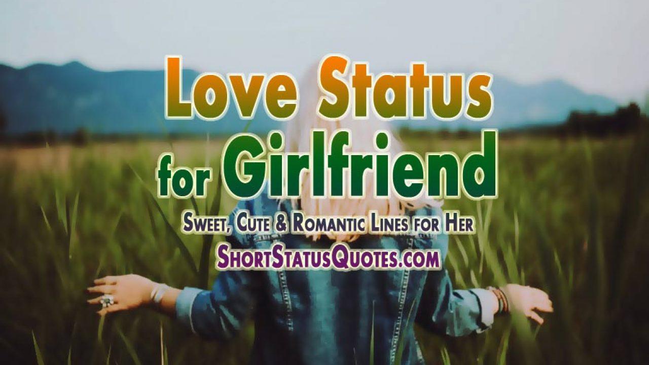150 Love Status For Girlfriend Best Sweet Romantic