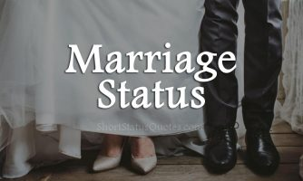 Marriage Status, Captions & Funny Marriage Quotes