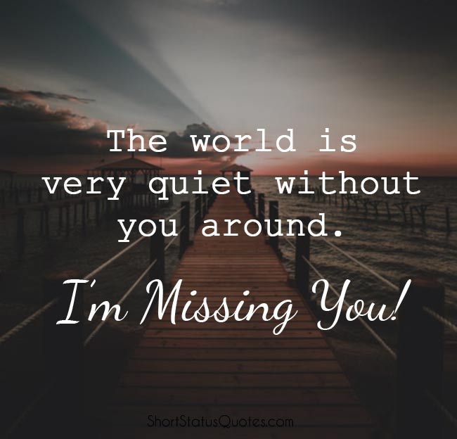 Miss You Status, Captions and Messages - Touchy Miss You Quotes