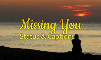 Missing You Status – Whatsapp Status About Missing Someone Special
