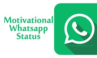 150 Motivational Whatsapp Status, Captions and Quotes