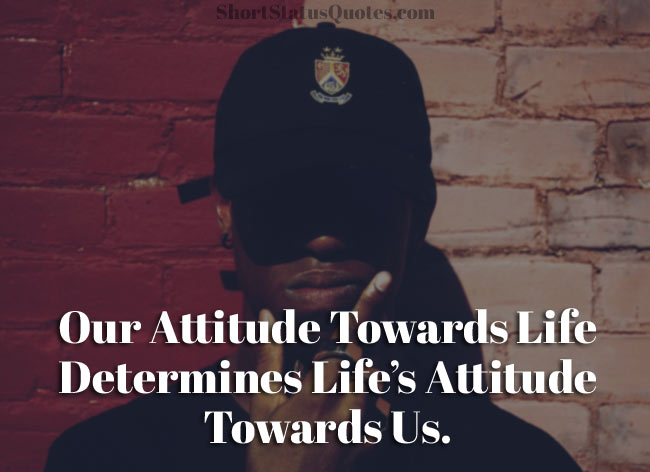 Motivational Whatsapp Status About Attitude
