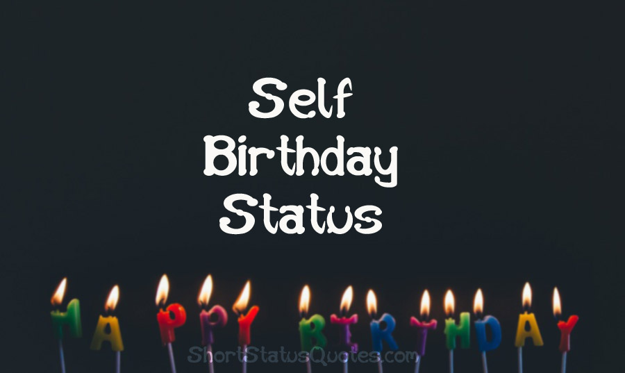 My Birthday Status Messages And Funny Captions For Self