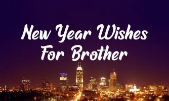 55+ New Year Wishes for Brother & New Year Messages 2020