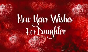 50+ Happy New Year Wishes for Daughter 2020