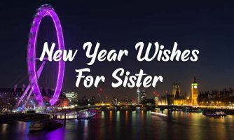 Happy New Year Wishes for Sister & New Year Messages 2020