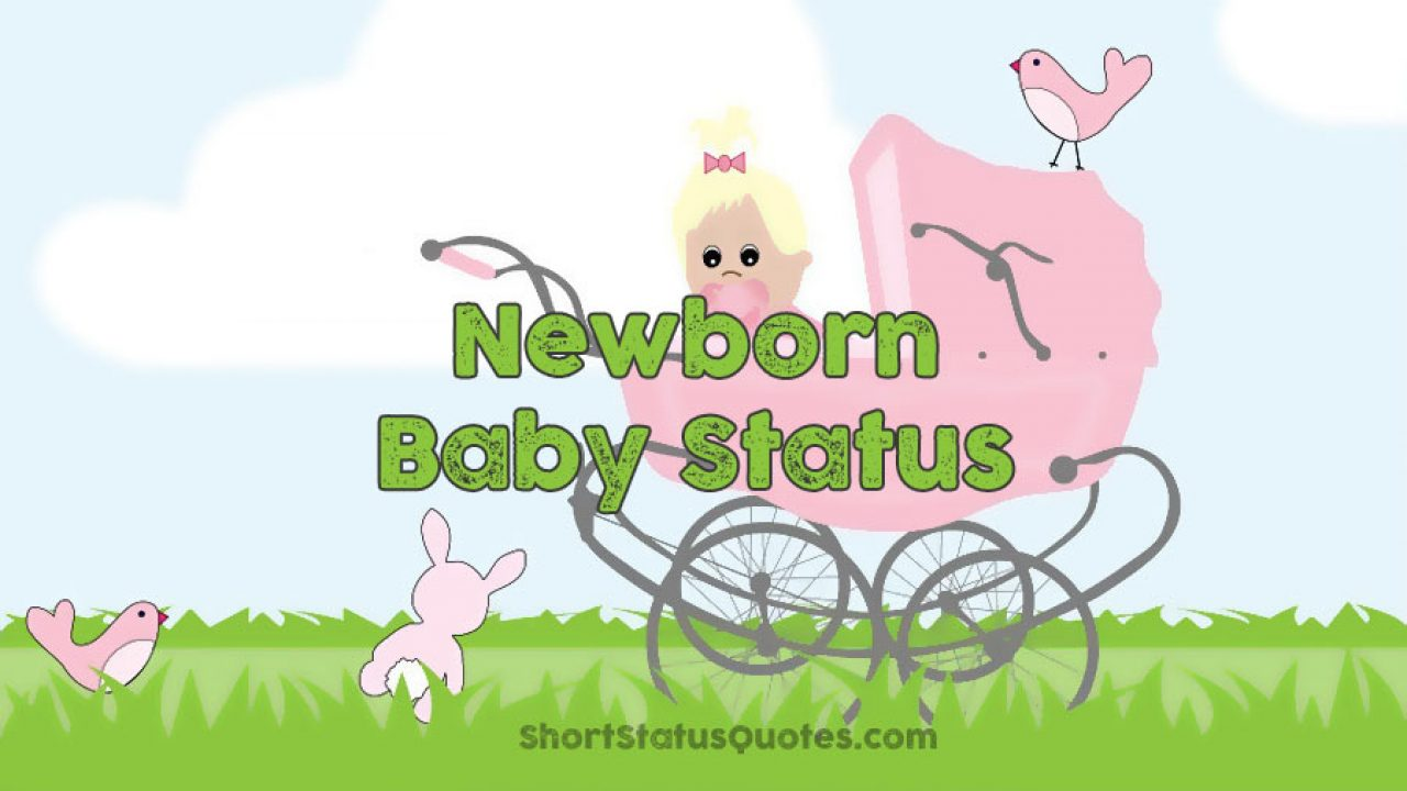 New Born Baby Status Captions Quotes Wishes