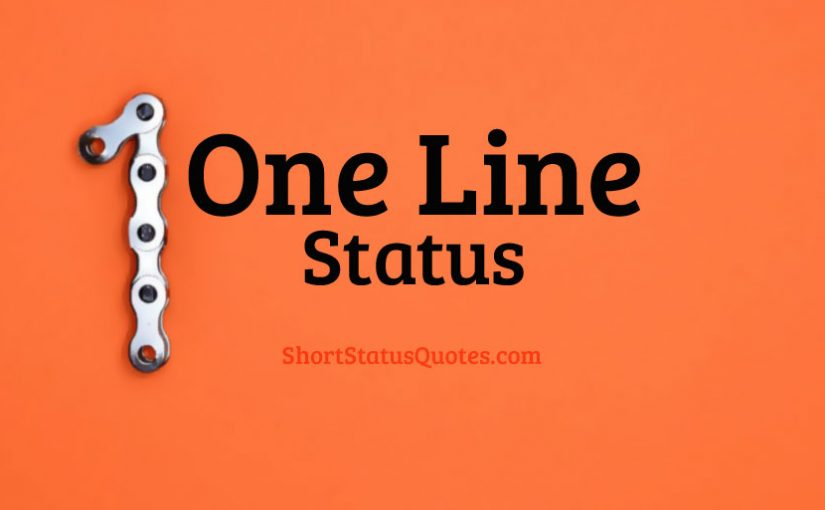 150 One Line Status Captions Best One Liner Quotes