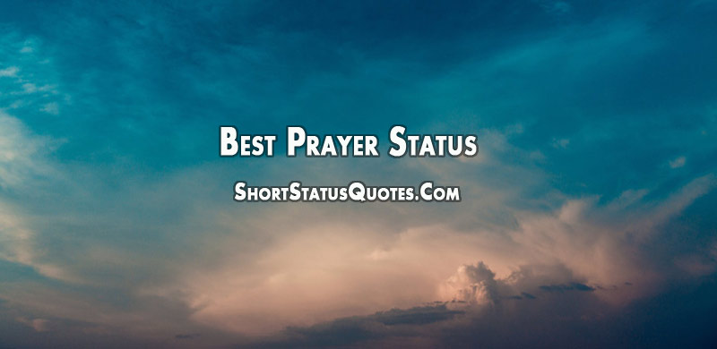 Prayer Status - Inspirational Prayer Quotes and Messages