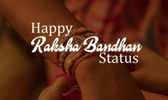 Raksha Bandhan Status – Happy Raksha Bandhan Wishes & Messages
