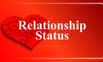Relationship Status, Captions & Short Relationship Quotes