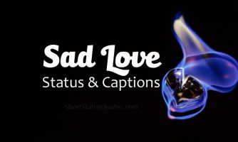 175+ Sad Love Status & Captions – Sad Love Text Messages