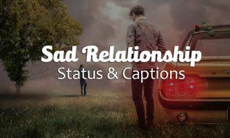70+ Sad Relationship Status and Captions