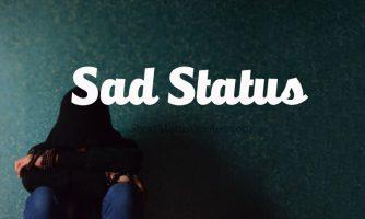 Sad Status & Sad Captions – Very Sad Status In English