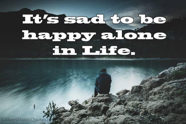 Sad Life Status
