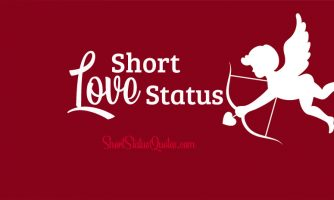 Short Love Status, Captions & Short Love Quotes