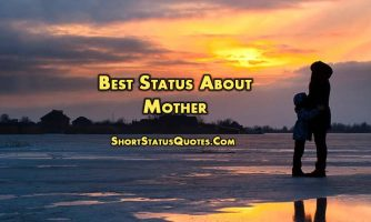 Status for Mom – Love, Thanks and Missing Status About Mother