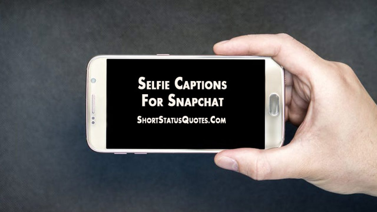 snapchat captions best clever funny snapchat captions ideas