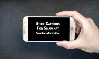 Snapchat Captions – Selfie Captions for Snapchat