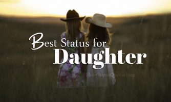 50+ Best Daughter Status, Captions and Quotes