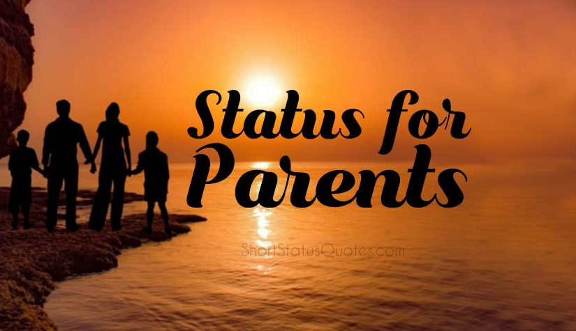 Status For Parents To Show Love Give Thanks And Motivation