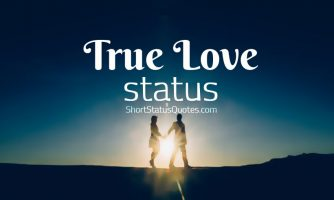 True Love Status, Captions & Short True Love Quotes