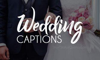 Wedding Captions : Wedding Photo Caption for Instagram & Facebook