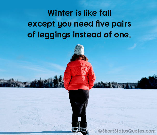 75 Best Winter Status Captions Short Winter Quotes Crafting the perfect romantic message and expressing how much you care about. best winter status captions short