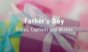 Fathers Day Status, Captions and Wishes Messages 2018