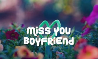 Miss You Status for Boyfriend – Cute, Romantic & Touchy Captions