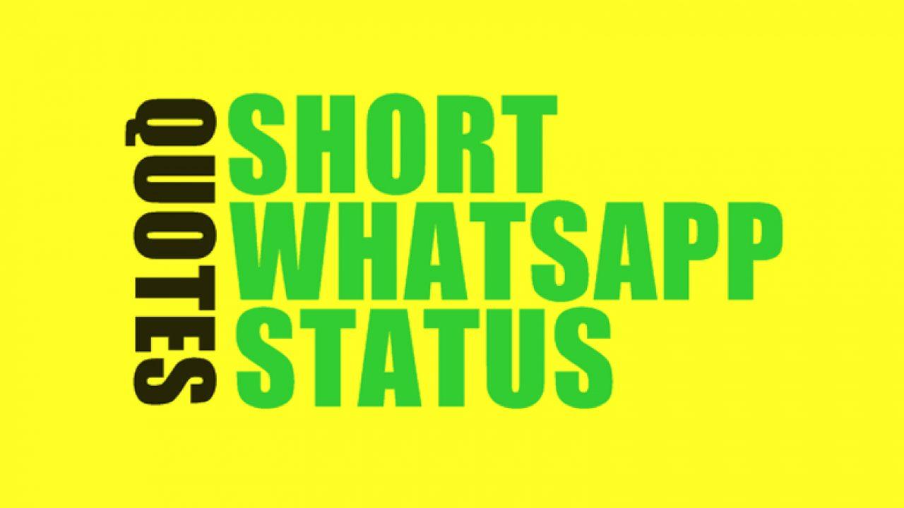 500 Whatsapp Status Quotes Short Quotes For Whatsapp Status