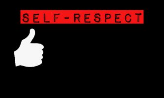 Self Respect Status, Short Respect Yourself Quotes & Messages